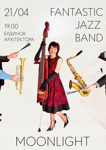 Fantastic Jazz Band. Місячне сяйво