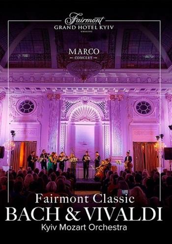 Fairmont Classic - Bach and Vivaldi