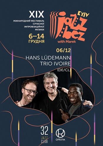 Hans Ludemann Trio Ivoire (DE/CL)