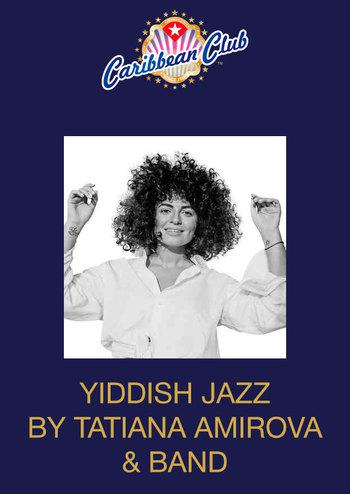 Yiddish Jazz by Tatiana Amirova & Band