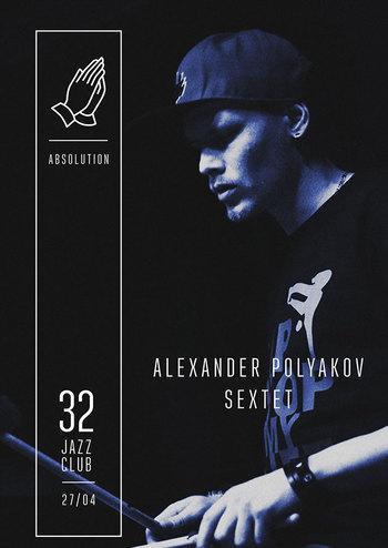 Alexander Polyakov Sextet - Absolution