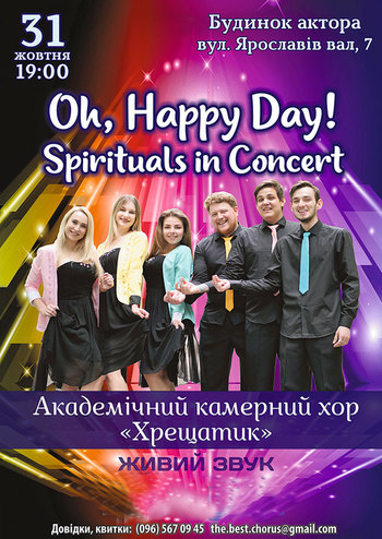 Oh, Happy Day! Spirituals in Concert