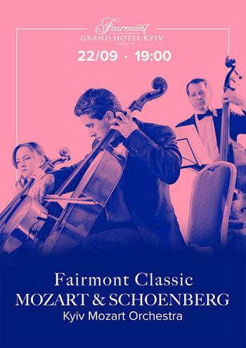 Fairmont Classic - Mozart and Schoenberg