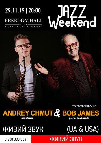 Andrey Chmut & Bob James