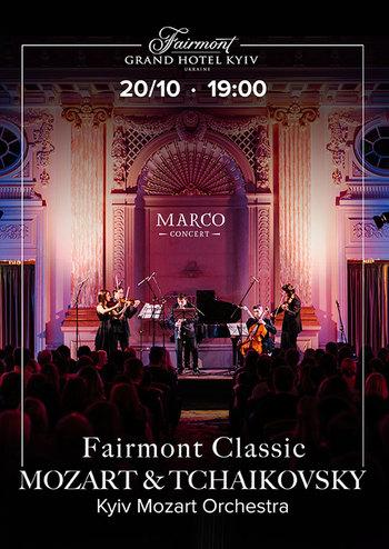 Fairmont Classic - Mozart and Tchaikovsky