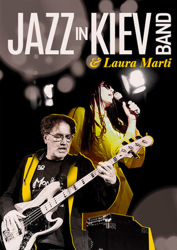 Jazz in Kiev Band & Laura Marti