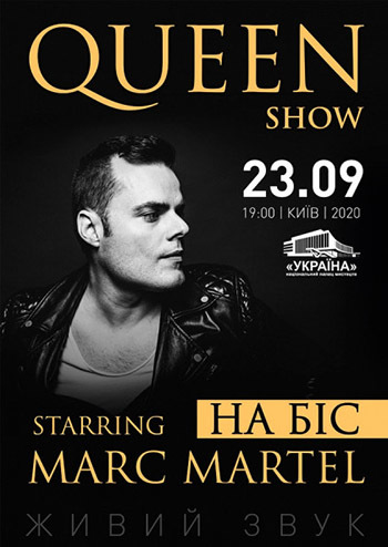 Queen show. Starring Marc Martel