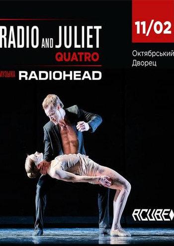 Radio & Juliet. Quatro