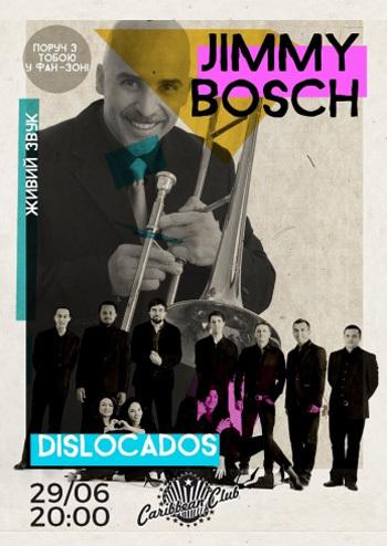 Jimmy Bosch (NY) & Dislocados
