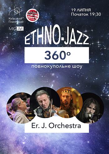 Ethno-Jazz 360 Er. J. Orchestra